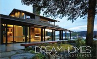 Dream Homes Pacific Northwest